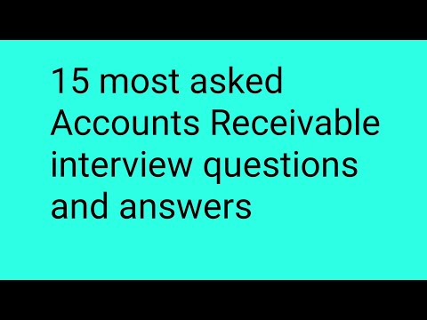 15 most asked Accounts Receivable interview questions and an