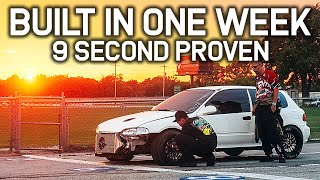 Silencing The Haters! ONE WEEK 700HP 9 Second Honda Build
