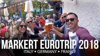 Markert Eurotrip 2018 - Travels to Italy, Germany and France