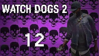 Watch Dogs 2 - Прохождение игры на русском [#12] Фриплей и побочки PC