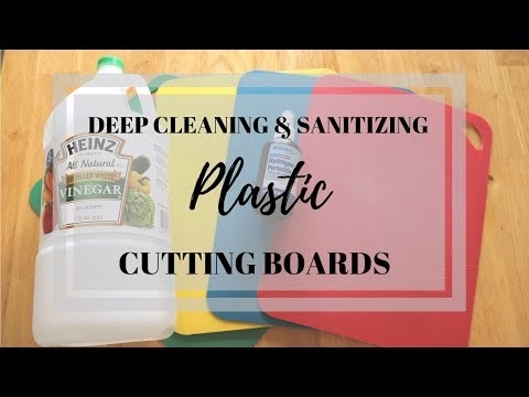 DEEP CLEANING & SANITIZING MY CUTTING BOARDS / HOW TO CLEAN AND DISINFECT PLASTIC CUTTING BOARDS