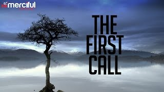 THE FIRST CALL - ALLAH