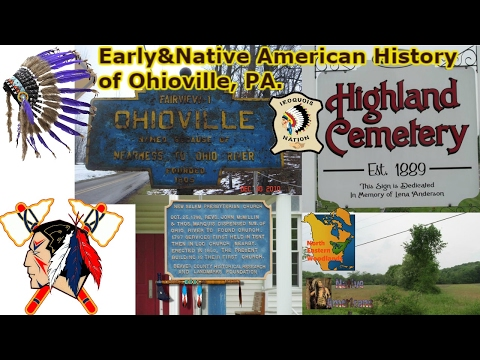 Early&Native American History of Ohioville, PA. (Beaver County, PA)