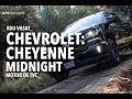 Chevrolet Cheyenne Midnight: A prueba