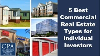 5 Best Commercial Real Estate Types for Individual Investors