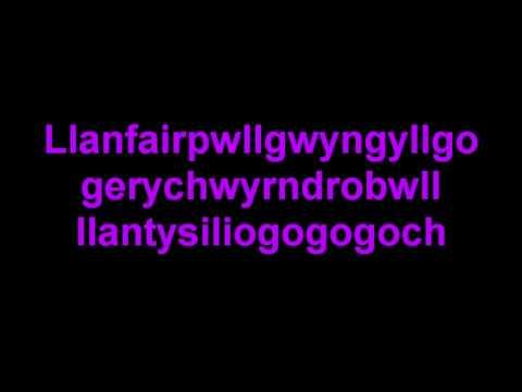 (learning Welsh) How to pronounce Llanfairpwllgwyngyllgogerychwyrndrobwllllantysiliogogogoch