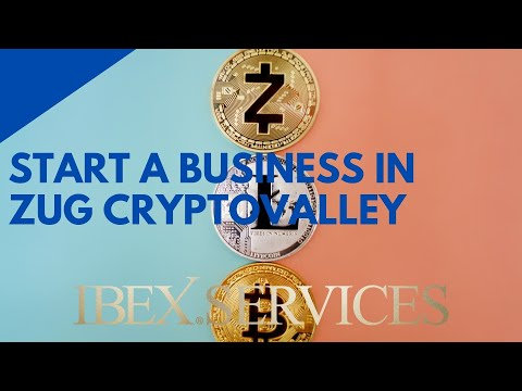 Start a Business in Zug Cryptovalley