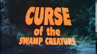קללת יצור הביצות (1968) Curse of the Swamp Creature