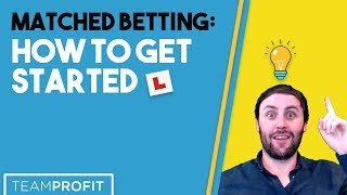 Matched Betting: How To Get Started