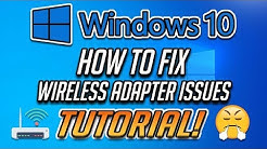 How to Fix Any Wireless Adapter Problems in Windows 10 - [2020]