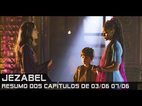 Jezabel - Resumo dos Capítulos de 03 a 07 de junho de 2019