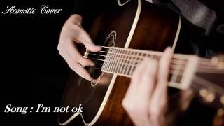 I'm not ok - Cover Guitar