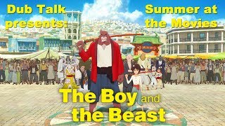 Summer at the Movies: The Boy & the Beast