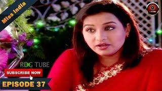 MISS INDIA TV SERIAL EPISODE 37 | SHILPA SHINDE | PAKHI HEGDE | DD National