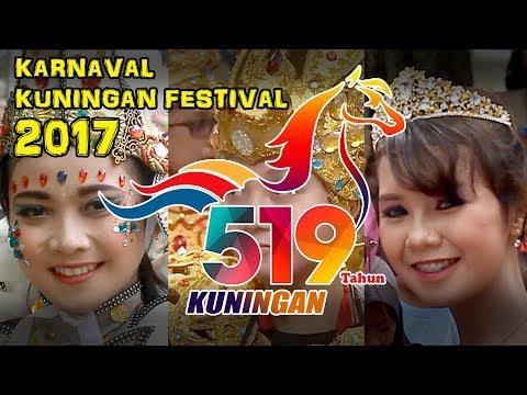 KUNINGAN FESTIVAL 2017 FULL HD -  ( Pawai Karnaval HUT Kuningan ke 519 , Minggu 10 September 2017 )