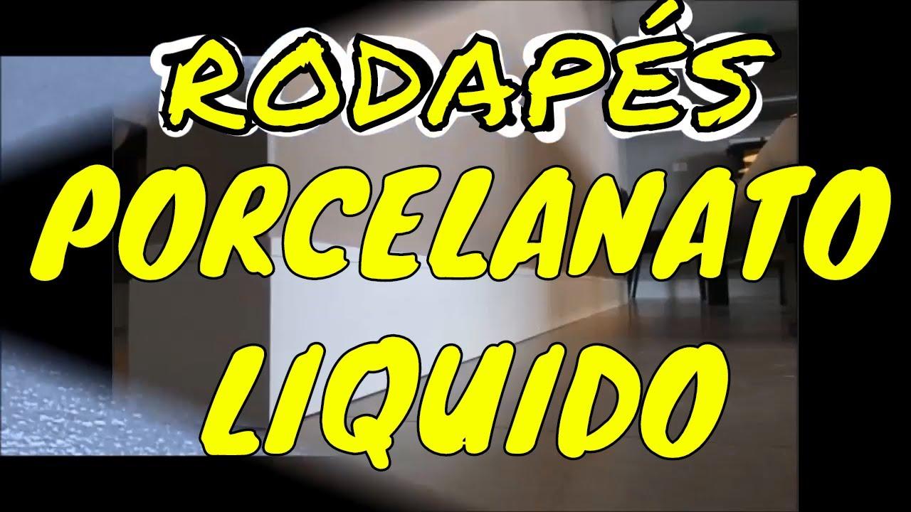 PORCELANATO LIQUIDO NO RODAP&Eacute