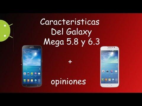 caracteristicas del samsun galaxy mega 5,8 y 6,3+ opinion