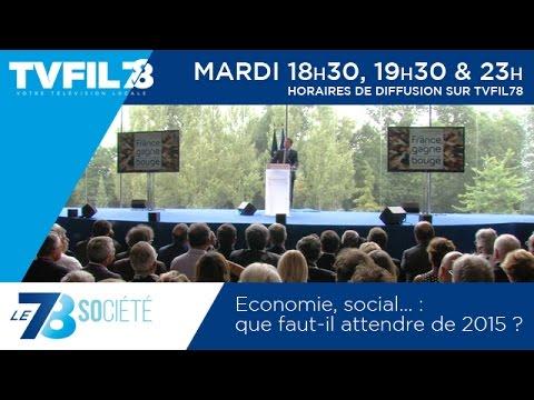 Le 7/8 Société – Economie, social… : que faut-il attendre de 2015 ?