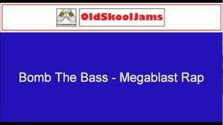 Bomb The Bass - Megablast Rap (Original Vinyl HQ)