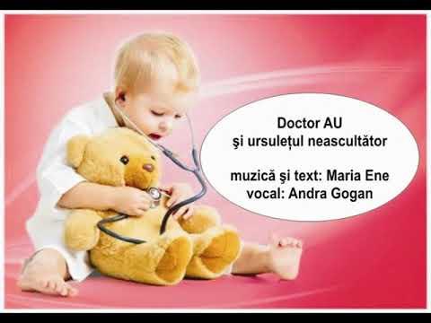 DOCTOR AU ȘI URSULEȚUL NEASCULTĂTOR – Cantece pentru copii in limba romana