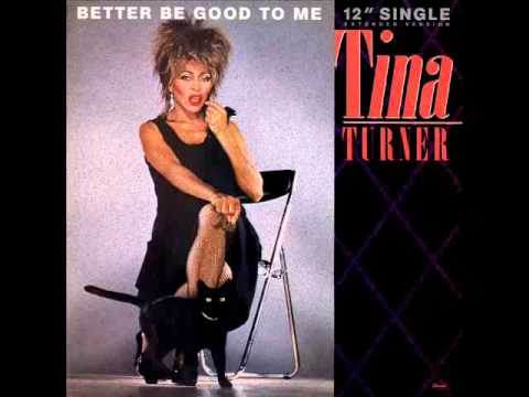 TINA TURNER - Better Be Good To Me (EXTENDED VERSION - US 12'')