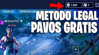HAVE FREE PAVOS IN FORTNITE! LEGAL METHOD TO GET FREE PAVOS IN FORTNITE!