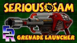 FR: Serious Samalyze | Grenade Launcher
