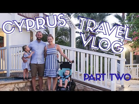 FAMILY HOLIDAY / VACATION TO CYPRUS | TRAVEL VLOG PART TWO!