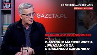 Komorowski o Macierewiczu: Uważam go za strasznego szkodnika