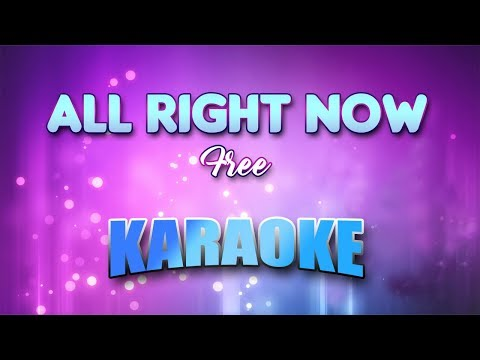 all-right-now---free-(karaoke-version-with-lyrics)