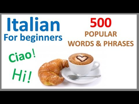 Italian For Beginners | 500 Popular Words & Phrases