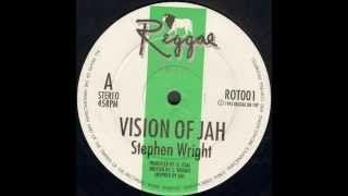 Stephen Wright - Vision Of Jah