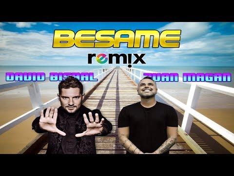 David Bisbal, Juan Magán - Bésame Remix