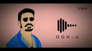 Best love bgm ringtone - donu donu remix | love status | Dhanush - maari