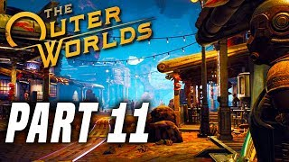 THE OUTER WORLDS Gameplay Walkthrough Part 11 - Fallbrook! FULL GAME PS4 PRO