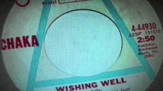 Chaka- Wishing Well