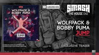 Wolfpack & Bobby Puma - JUMP - OUT 05/05 ON BEATPORT