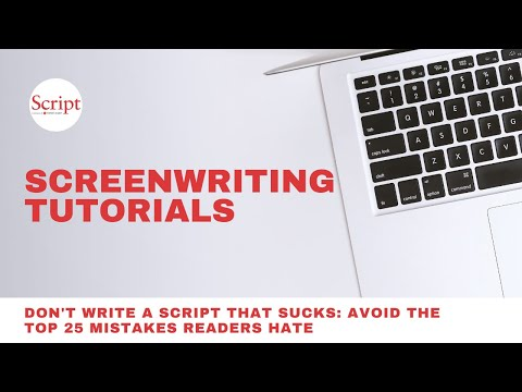 Don't Write a Script That Sucks: Avoid the Top 25 Mistakes Readers Hate