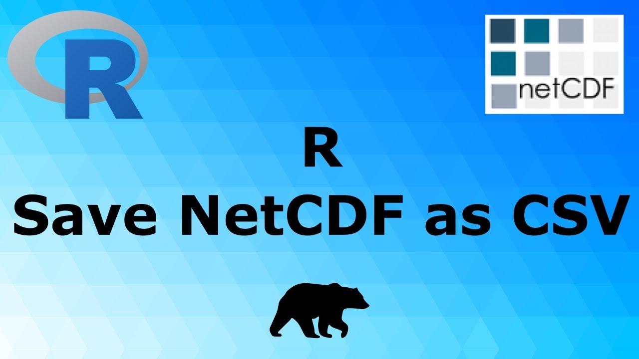 R - Save NetCDF as csv