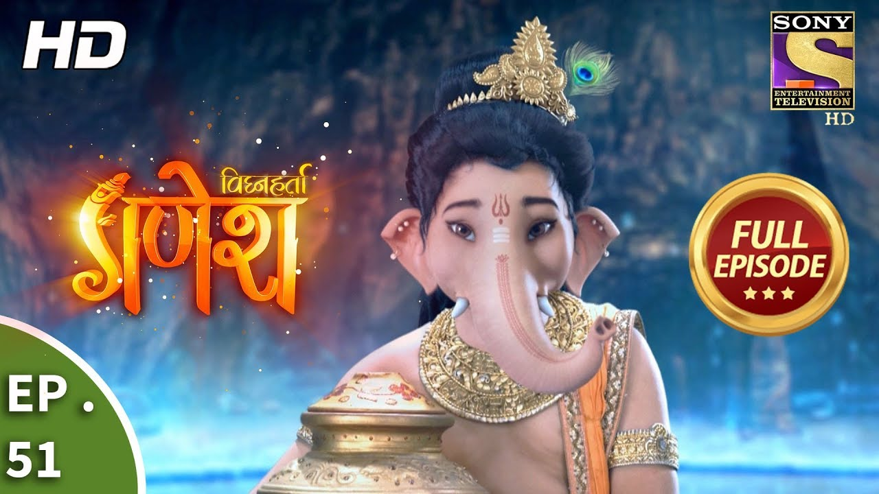 Download Vighnaharta Ganesh - विघ्नहर्ता गणेश - Ep 51 - Full Episode - 31st October, 2017