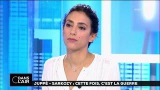 Juppé - Sarkozy : cette fois, c'est la guerre #cdanslair 28-10-2016