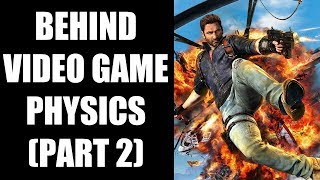 How Do Developers Implement Physics In Video Games? ( Part 2)