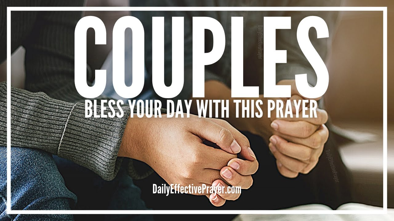 Prayer For Couples Couple Prayer For Blessings And Happiness