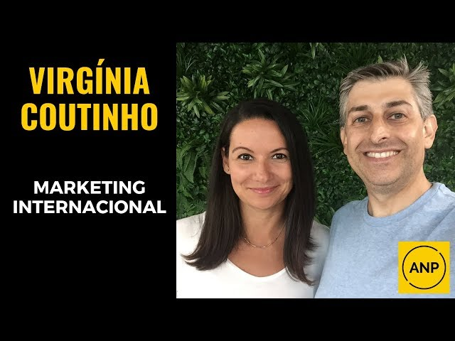 #36 Virgínia Coutinho em super conversa sobre MARKETING INTERNACIONAL