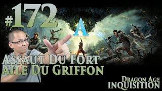 Dragon Age: Inquisition FR [Voleur] #172 Assaut du Fort Aile du Griffon (Cauchemar*)