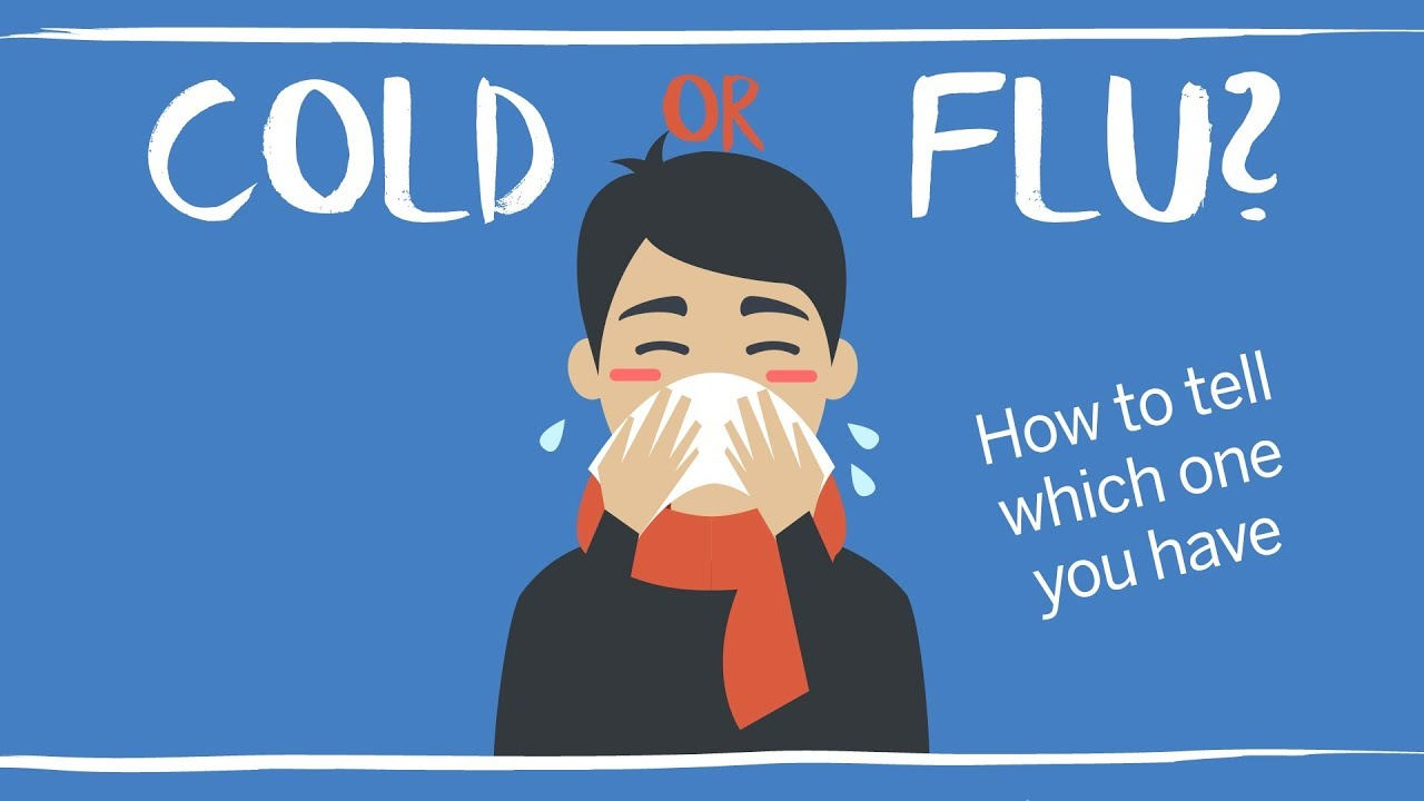 cold vs flu symptoms how to tell if it s influenza youtube