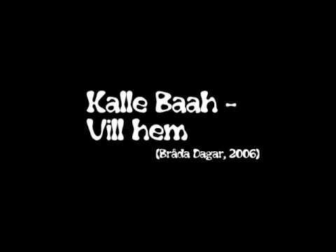 Kalle Baah - Vill Hem