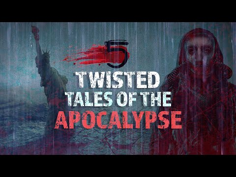 5 Twisted Tales Of The Apocalypse  scary Stories Told In The Rain 