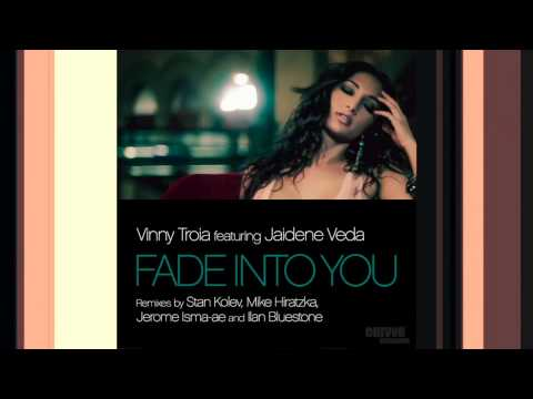 Vinny Troia Feat. Jaidene Veda - Fade Into You (Hiratzka Downtempo Remix)