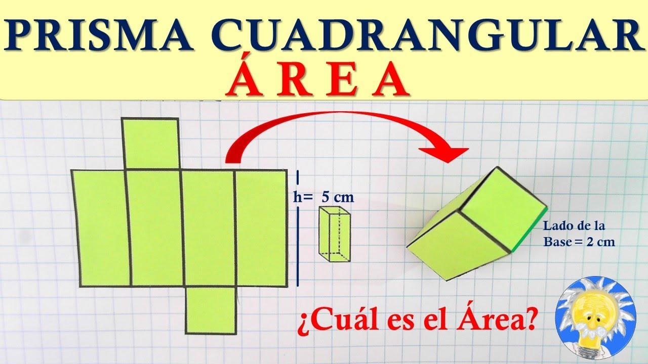 ▫ pirámide o pirámide triangular 11. Area Prisma Cuadrangular Area Lateral Area De La Base Y Area Total Juliana La Profe Youtube